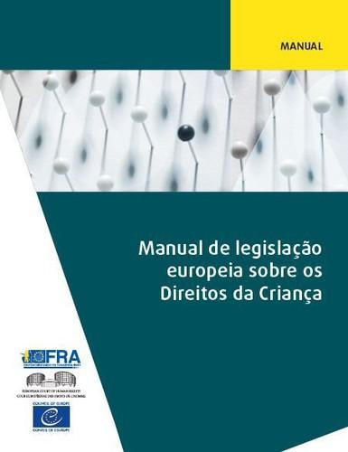 Manual de legislação europeia sobre os Direitos da Criança