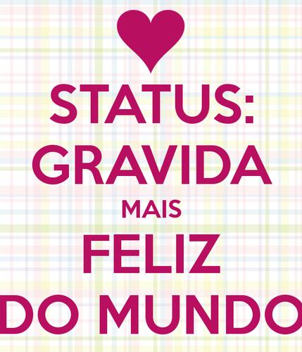 status-gravida-mais-feliz-do-mundo.png