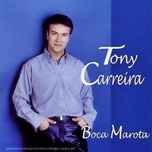 Capa do álbum do Tony Carreira: Boca Marota