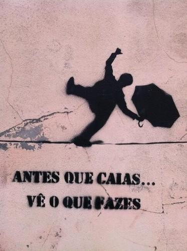 AntesQueCaiasVeOQueFazes.jpg