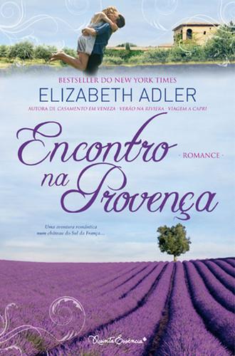 Encontro na Provença, Elizabeth Adler, 2011