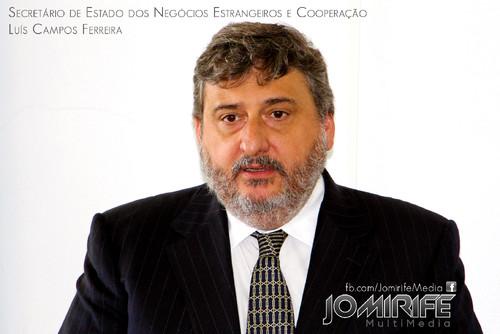 Luís Campos Ferreira | Secretário de Estado dos Negócios Estrangeiros e da Cooperação [en] Luis Campos Ferreira | Secretary of State for Foreign Affairs and Cooperation