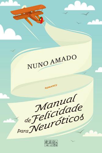 500_9789897412134_manual_de_felicidades_neuroticos