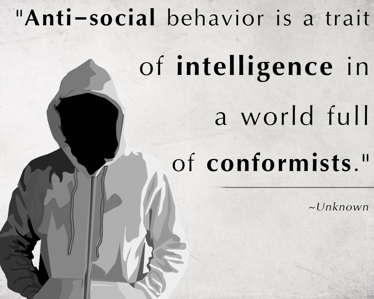 anti-social-behavior-is-a-trait-of-intelligence-in