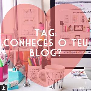 Tag: Conheces o Teu Blog?