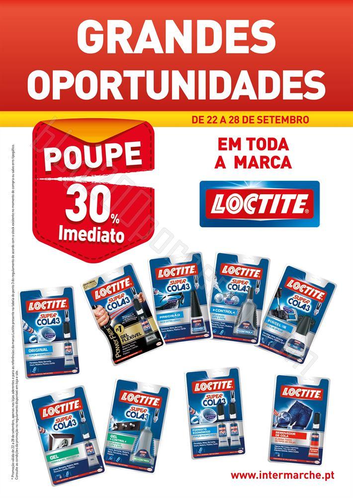 Novo Folheto INTERMARCHÉ de 22 a 28 setembro - Loctite